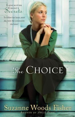 The Choice (Lancaster County Secrets Series #1)