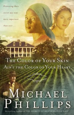 The Color of Your Skin Ain't the Color of Your Heart (Shenandoah Sisters Series #3)