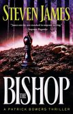 Book Cover Image. Title: The Bishop (Patrick Bowers Files Series #4), Author: Steven James