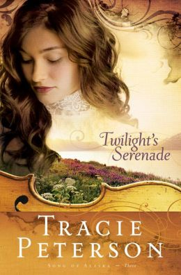 Twilight's Serenade (Song of Alaska Series #3)