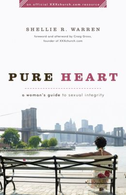 Pure Heart: A Woman's Guide to Sexual Integrity