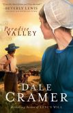Book Cover Image. Title: Paradise Valley (The Daughters of Caleb Bender Book #1), Author: Dale Cramer