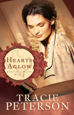 Hearts Aglow (Striking a Match Series #2)
