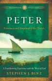 Peter (Ancient-Future Bible Study: Experience Scripture through Lectio Divina Book #): Fisherman and Shepherd of the Church