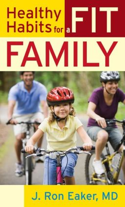 Healthy Habits for a Fit Family