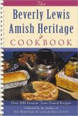 Book Cover Image. Title: The Beverly Lewis Amish Heritage Cookbook, Author: Beverly Lewis