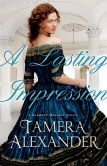 Book Cover Image. Title: A Lasting Impression (Belmont Mansion Series #1), Author: Tamera Alexander