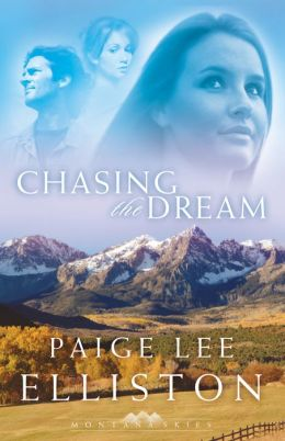 Chasing the Dream (Montana Skies Book #3)