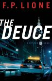 Deuce, The (Midtown Blue Book #1): A Novel