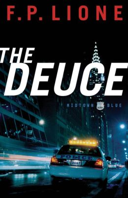 Deuce, The (Midtown Blue Book #1): A Novel