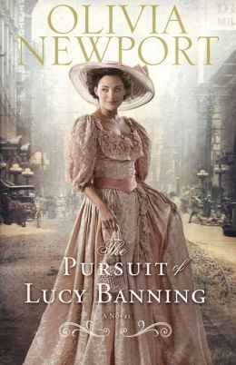 Pursuit of Lucy Banning, The (Avenue of Dreams Book #1): A Novel