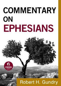 Commentary on Ephesians (Commentary on the New Testament Book #10)