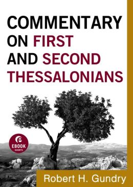 Commentary on First and Second Thessalonians (Commentary on the New Testament Book #13)