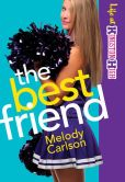 Best Friend, The (Life at Kingston High Book #2)