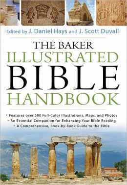 The Baker Illustrated Bible Handbook (Text Only Edition)