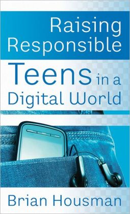 Raising Responsible Teens in a Digital World