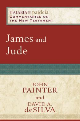 James and Jude (Paideia: Commentaries on the New Testament)