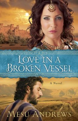 Love in a Broken Vessel ( Book #3): A Novel