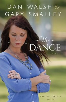 Dance, The (The Restoration Series Book #1): A Novel