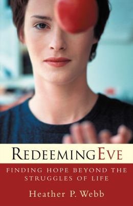 Redeeming Eve: Finding Hope beyond the Struggles of Life