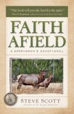 Faith Afield: A Sportsman's Devotional