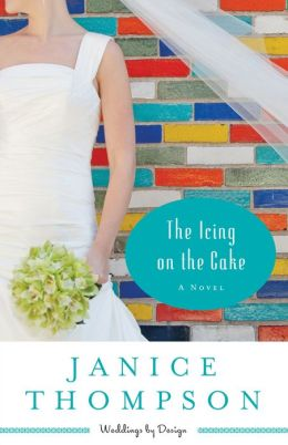 The Icing on the Cake (Weddings by Design Series #2)