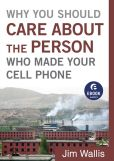 Book Cover Image. Title: Why You Should Care about the Person Who Made Your Cell Phone (Ebook Shorts), Author: Jim Wallis