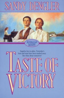 Taste of Victory (Australian Destiny Book #3)