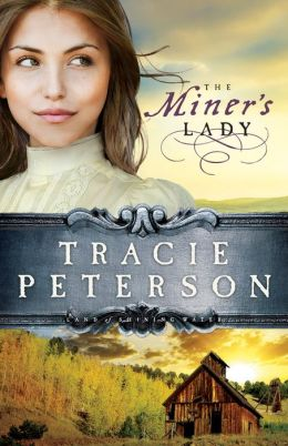 The Miner's Lady (Land of Shining Water Series #3)