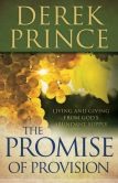 Book Cover Image. Title: The Promise of Provision:  Living and Giving from God's Abundant Supply, Author: Derek Prince