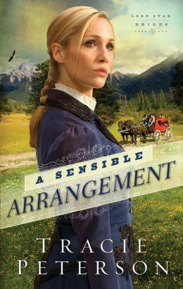 A Sensible Arrangement (Lone Star Brides Series #1)