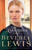 Book Cover Image. Title: The Last Bride (Home to Hickory Hollow Series #5), Author: Beverly Lewis