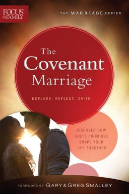 Covenant Marriage, The (Focus on the Family Marriage Series)