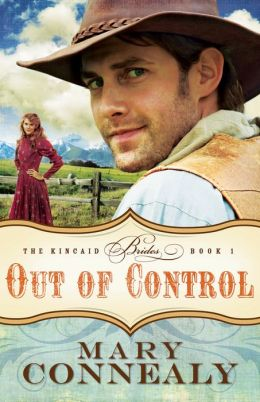 Out of Control (Kincaid Brides Series #1)