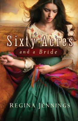 Sixty Acres and a Bride (Ladies of Caldwell County Series #1)
