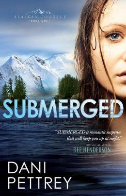 Submerged (Alaskan Courage Series #1)