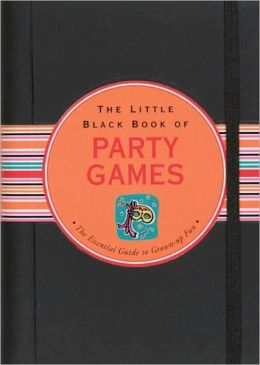 The Little Black Book of Party Games