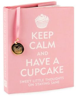 Keep Calm And Have A Cupcake Little Gift Book
