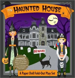 Haunted House! A Book and Paper Doll Fold-out Play Set
