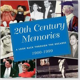Twentieth Century Memories: A Look Back Through the Decades