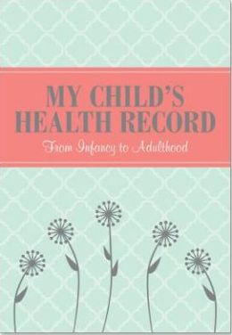My Child's Health Green Bound Lined Record Keeper