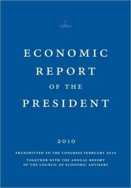 Economic Report of the President 2010