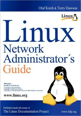 LINUX Network Administrators Guide: 508 Pages