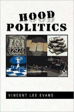 Hood Politics