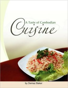 A Taste Of Cambodian Cuisine