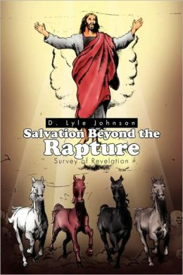 Salvation Beyond The Rapture