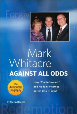 Mark Whitacre Against All Odds: How