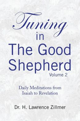 Tuning In The Good Shepard - Volume 2