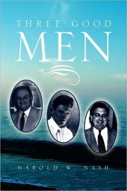 Three Good Men