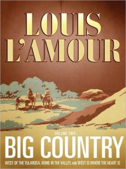Big Country, Volume 2: Stories of Louis L'Amour